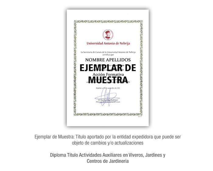 Diploma Título Actividades Auxiliares en Viveros, Jardines y Centros de Jardinería formacion universitaria