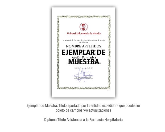 Diploma Título Asistencia a la Farmacia Hospitalaria formacion universitaria