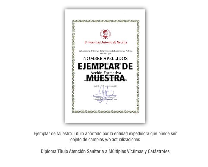 Diploma Título Atención Sanitaria a Múltiples Víctimas y Catástrofes formacion universitaria