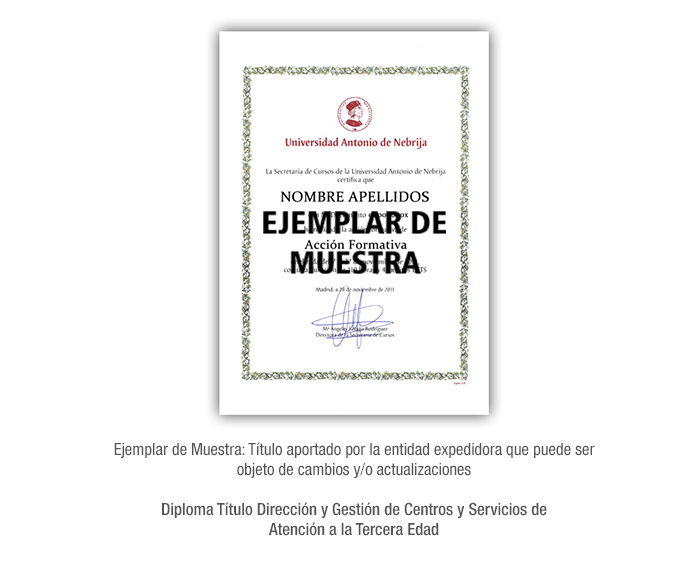 Diploma Título Dirección y Gestión de Centros y Servicios de Atención a la Tercera Edad formacion universitaria