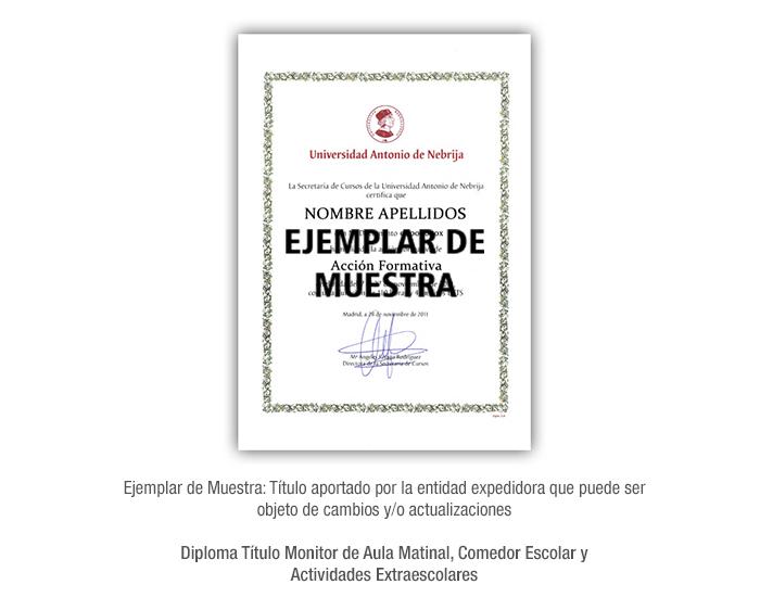 Diploma Título Monitor de Aula Matinal, Comedor Escolar y Actividades Extraescolares formacion universitaria