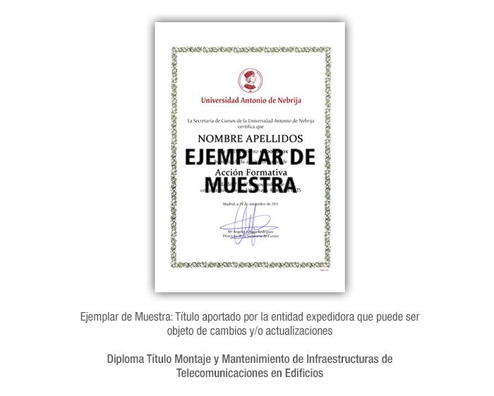 Diploma Título Montaje y Mantenimiento de Infraestructuras de Telecomunicaciones en Edificios formacion universitaria