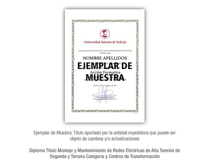 Diploma Título Montaje y Mantenimiento de Redes Eléctricas de Alta Tensión de Segunda y Tercera Categoría y Centros de Transformación formacion universitaria
