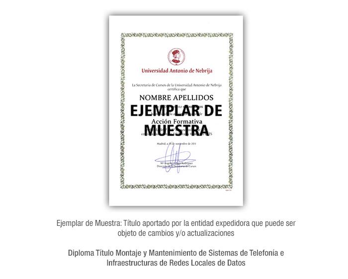 Diploma Título Montaje y Mantenimiento de Sistemas de Telefonía e Infraestructuras de Redes Locales de Datos formacion universitaria