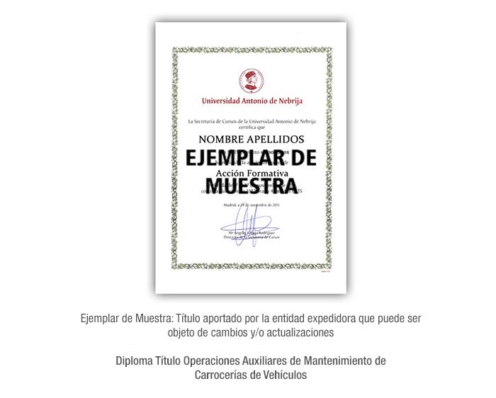 Diploma Título Operaciones Auxiliares de Mantenimiento de Carrocerías de Vehículos formacion universitaria