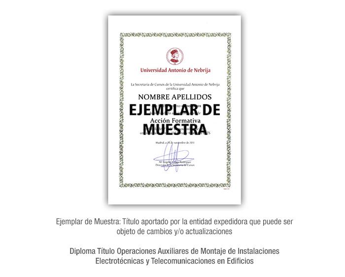 Diploma Título Operaciones Auxiliares de Montaje de Instalaciones Electrotécnicas y Telecomunicaciones en Edificios formacion universitaria