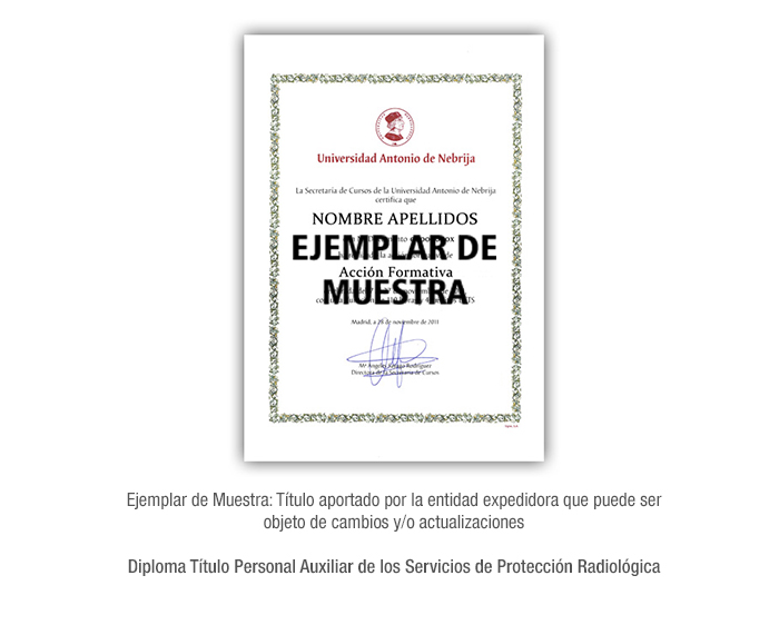 Diploma Título Personal Auxiliar de los Servicios de Protección Radiológica formacion universitaria