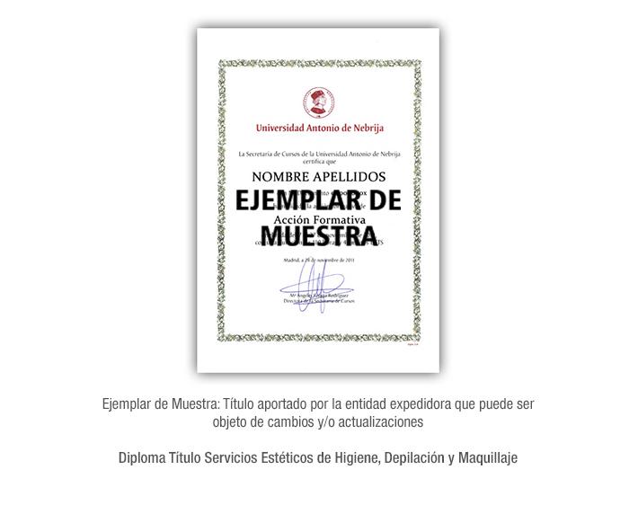 Diploma Título Servicios Estéticos de Higiene, Depilación y Maquillaje formacion universitaria
