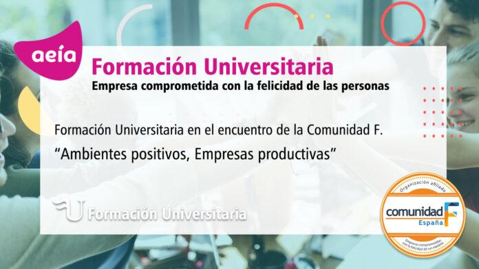 Formación Universitaria y la Comunidad F Ambientes positivos, Empresas productivas