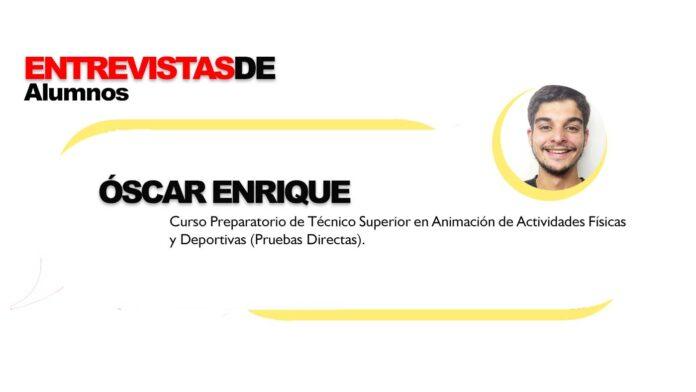 Entrevista Óscar Enrique