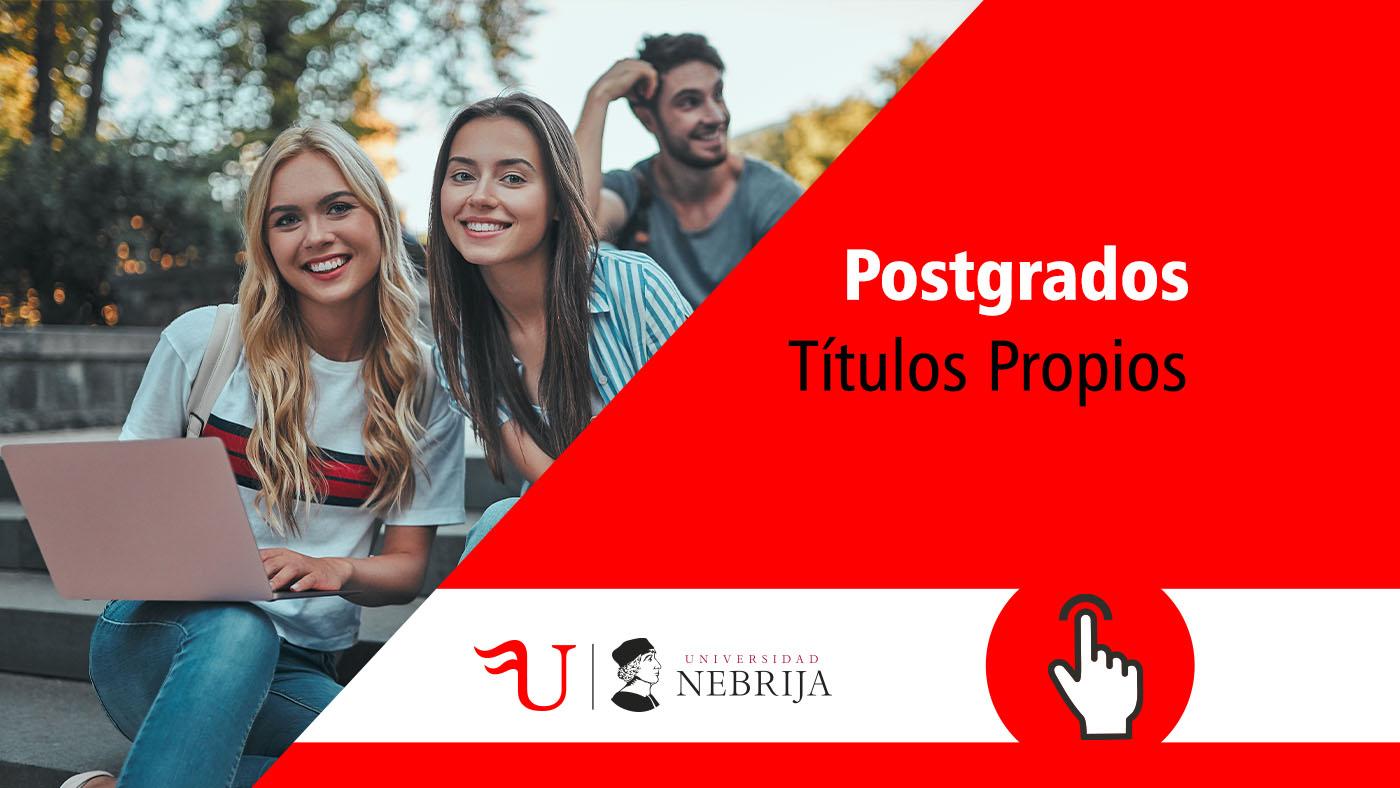 Postgrados Títulos Propios Nebrija. Imparte Formación Universitaria